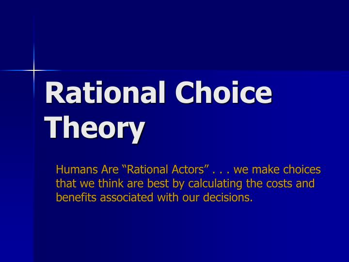 using the rational choice theory to explain economics That ''rational choice theory can explain a wide variety of addictive behavior'' (676) and that ''a theory of rational addiction does explain well-known features of addictions and appears to have a richer set of additional implications about addictive behavior than other.